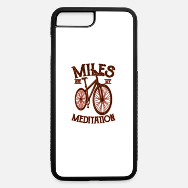 City MY MEDITATION Funny Cycling Gift Mountain Biker - iPhone 7 & 8 Plus Case