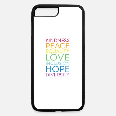 Human Righ Peace Love Inclusion Equality Diversity Human Righ - iPhone 7 & 8 Plus Case