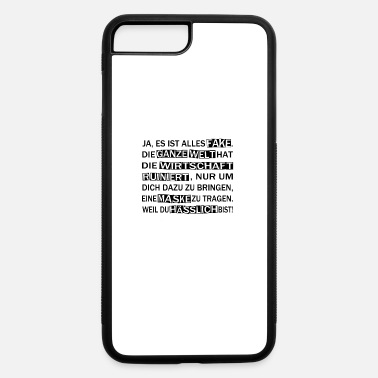 Funny corona sayings conspiracy - iPhone 7 & 8 Plus Case