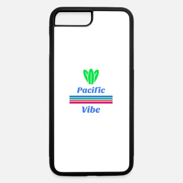 Pacific pacific vibes - iPhone 7 & 8 Plus Case