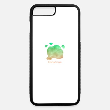 Conscious Conscious - iPhone 7 & 8 Plus Case
