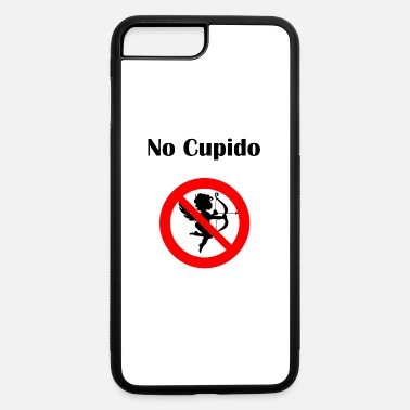 Cupido No Cupido Stay away Fun Anti-Valentine's-Day gift - iPhone 7 & 8 Plus Case