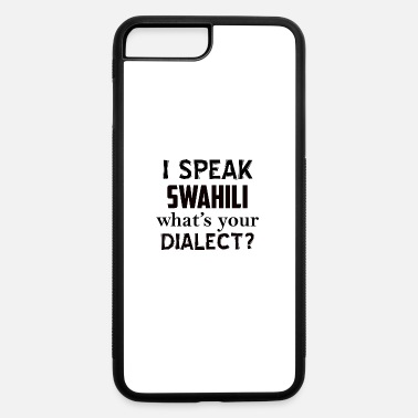 Dialect swahili dialect - iPhone 7 & 8 Plus Case