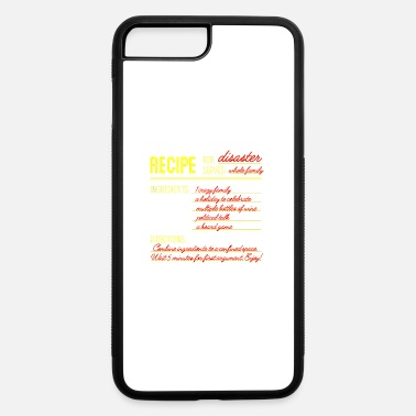 Disaster Recipe for Disaster - iPhone 7 & 8 Plus Case