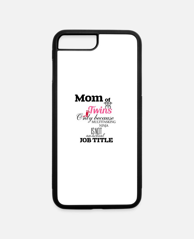 Twin Mom iPhone Cases - Mom of Twins - iPhone 7 & 8 Plus Case white/black
