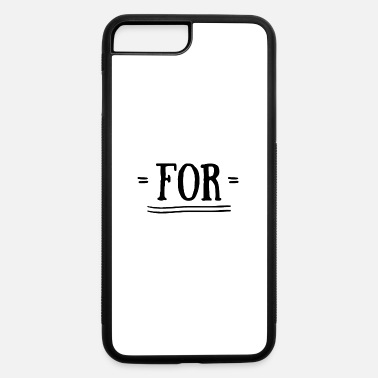 Together For together with - iPhone 7 & 8 Plus Case