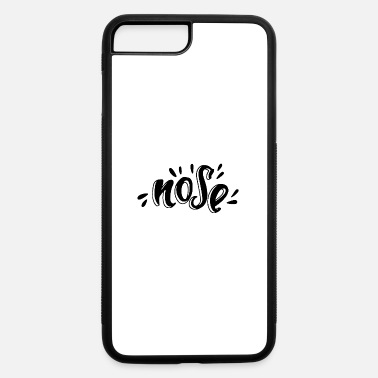 Nose Nose typography - iPhone 7 & 8 Plus Case