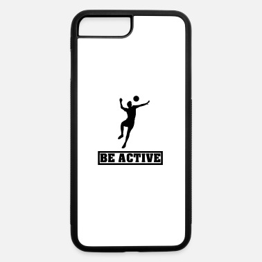 Sporty Be Active Sporty - iPhone 7 & 8 Plus Case