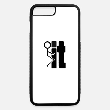 Stick Fuck it - stick figure, human, gift shirt - iPhone 7 & 8 Plus Case