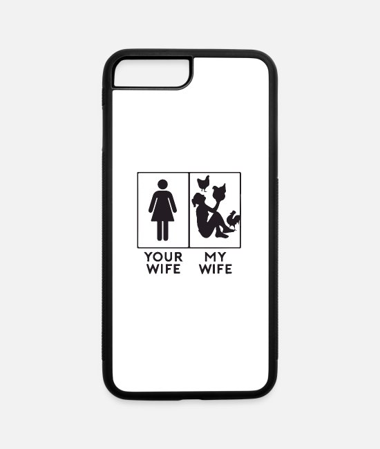 Nature iPhone Cases - your wife my wife - iPhone 7 & 8 Plus Case white/black