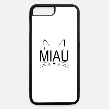Miau Cat Miau - iPhone 7 & 8 Plus Case