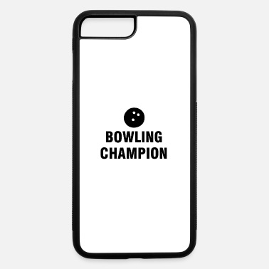 Bowling | Bowl Bowler Bowling Ball Gift Ideas - iPhone 7 & 8 Plus Case