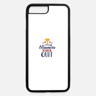 Softball Winners nevers quit - iPhone 7 & 8 Plus Case