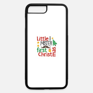 First Graders Little Mister First Christmas - iPhone 7 & 8 Plus Case
