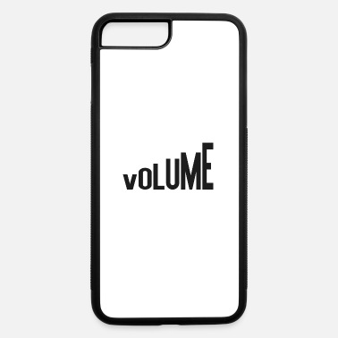 Volume Volume - iPhone 7 & 8 Plus Case