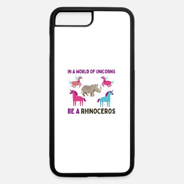 Geraud Unicorn Be A Rhino Funny Unicorns Be Yourself - iPhone 7 & 8 Plus Case