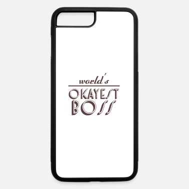 Director World's okayest boss gift job humor - iPhone 7 & 8 Plus Case
