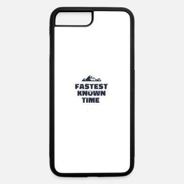 Known FASTEST KNOWN TIME - iPhone 7 & 8 Plus Case