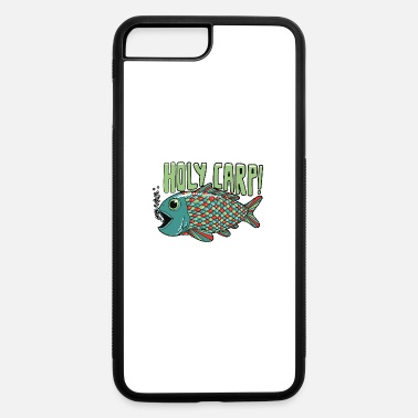 Carp Holy Carp - iPhone 7 & 8 Plus Case