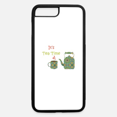 Tea Tea Tea Bag Tea Cup Green Tea Black Tea Gift - iPhone 7 & 8 Plus Case