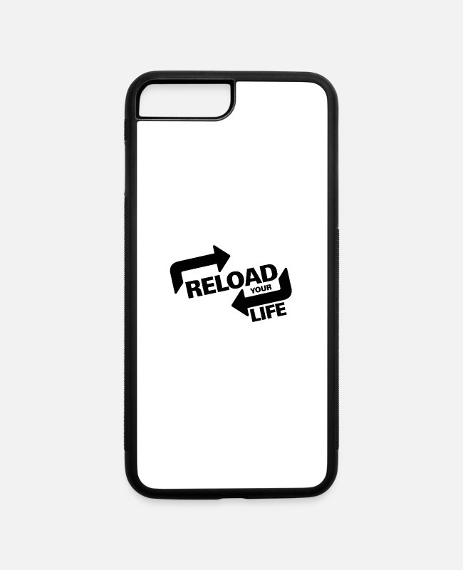 Arrow iPhone Cases - Reload Your Life - iPhone 7 & 8 Plus Case white/black