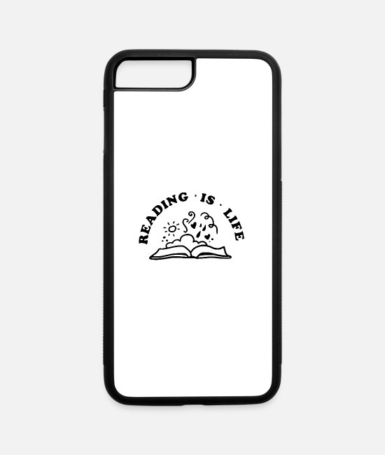 Read iPhone Cases - reading is - iPhone 7 & 8 Plus Case white/black