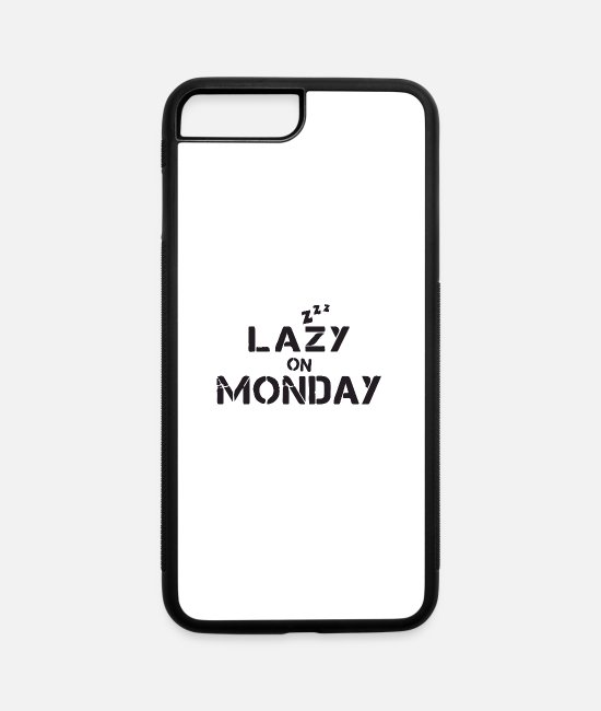 Lazy iPhone Cases - Lazy on Monday - iPhone 7 & 8 Plus Case white/black