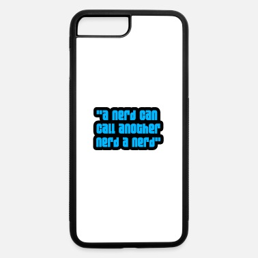 Nerd Nerd - iPhone 7 & 8 Plus Case