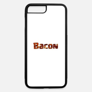 Bacon Bacon in Bacon - iPhone 7 & 8 Plus Case
