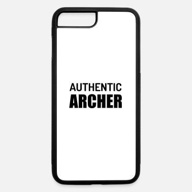 Fashion Joke Quote Authentic Archer - iPhone 7 & 8 Plus Case