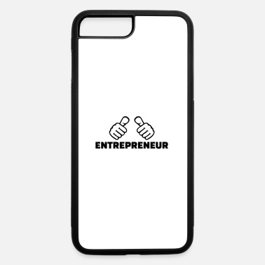 Entrepreneur Entrepreneur - iPhone 7 & 8 Plus Case