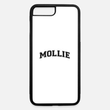 Molly mollie name arched college style text - iPhone 7 & 8 Plus Case