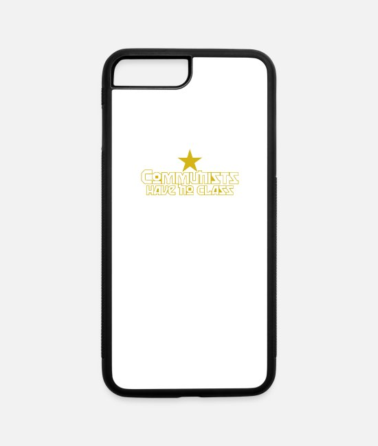 Movie iPhone Cases - Communists Have No Class Funny Political - iPhone 7 & 8 Plus Case white/black