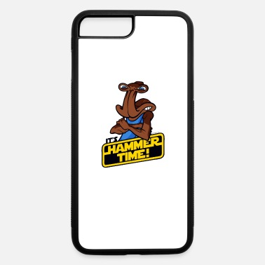 It s Hammer Time - iPhone 7 & 8 Plus Case