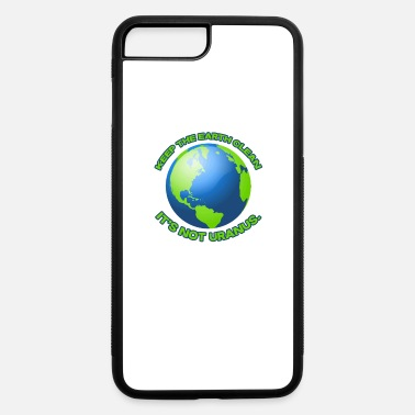 Clean What It Is Keep the earth clean - iPhone 7 & 8 Plus Case