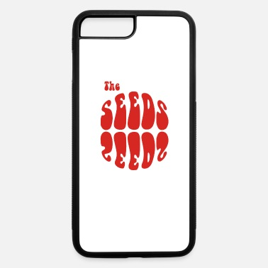 Seeds The Seeds - iPhone 7 & 8 Plus Case
