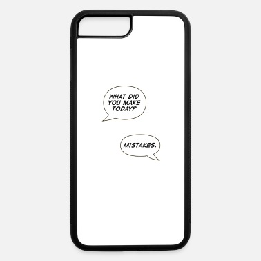 Mistake MISTAKES - iPhone 7 & 8 Plus Case