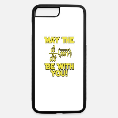 With Full Force May The Force Be With You - iPhone 7 & 8 Plus Case