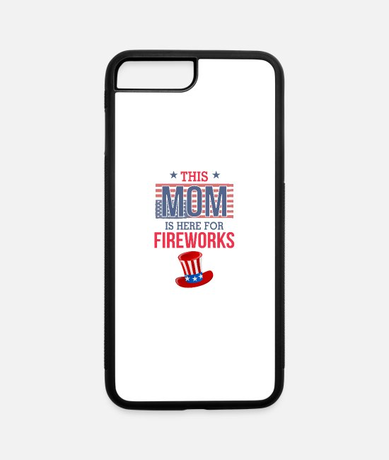 Mummy iPhone Cases - This Mom Is Here For Fireworks - iPhone 7 & 8 Plus Case white/black