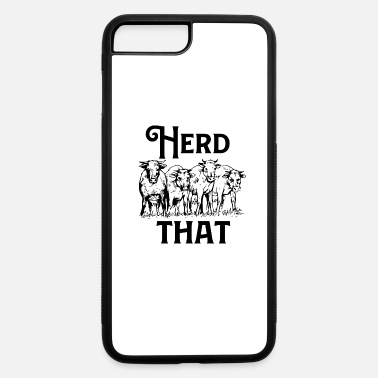 Cattle Herd Herd That Ranchers Cattle Cow Farmer Gift Idea - iPhone 7 & 8 Plus Case