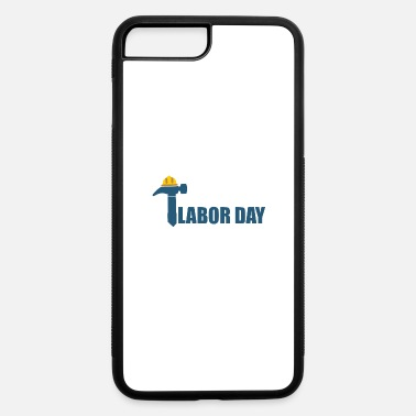 Day Of The Week Labour Day - Day of the week - iPhone 7 & 8 Plus Case