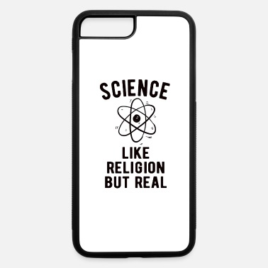 Miss ATHEIST: Science - like Religion but real - iPhone 7 & 8 Plus Case