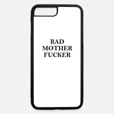 Motherfucker Bad Motherfucker - iPhone 7 Plus/8 Plus Rubber Case