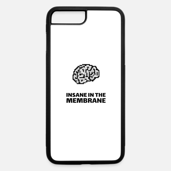 Pattern iPhone Cases - Insane in the membrane - iPhone 7 & 8 Plus Case white/black
