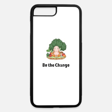 Change Be the Change - iPhone 7 & 8 Plus Case