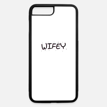 Wife Wife - iPhone 7 & 8 Plus Case