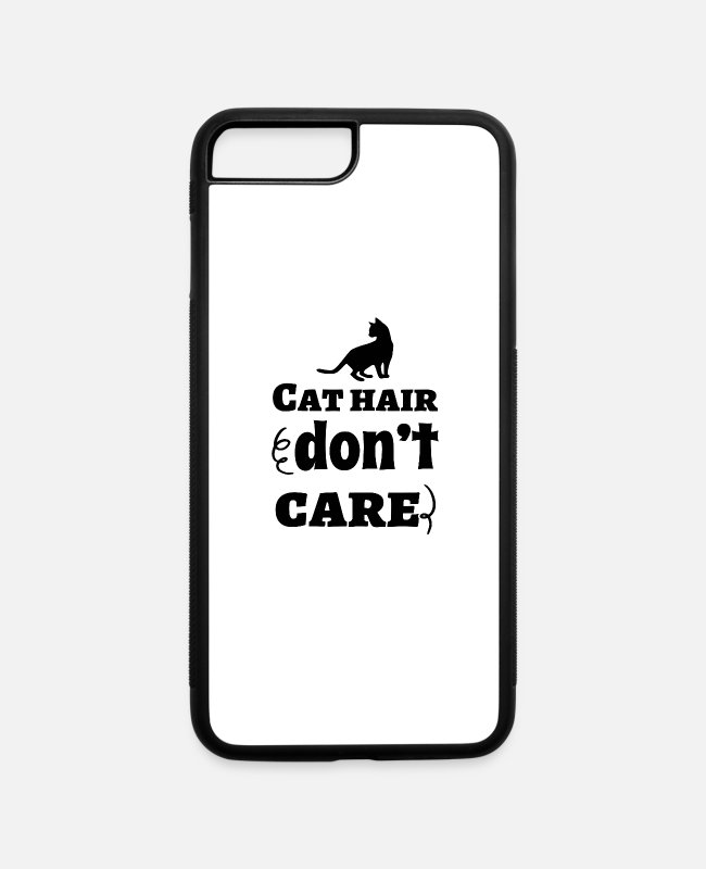 Hair iPhone Cases - Cat Hair Don´t Care - iPhone 7 & 8 Plus Case white/black