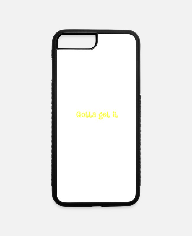 Inspiration iPhone Cases - Gotta get it- motto for ambitious babes - iPhone 7 & 8 Plus Case white/black
