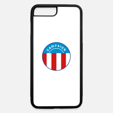 Campaign Campaign Button - iPhone 7 & 8 Plus Case