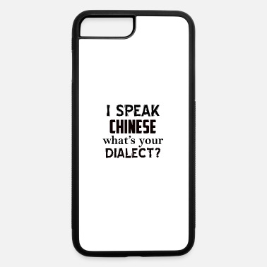Dialect CHINESE dialect - iPhone 7 Plus/8 Plus Rubber Case